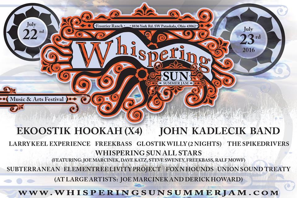Whispering Sun Summer Jam Music and Arts Festival: July 22-24 @ Frontier Ranch in Pataskala OH,